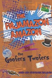 The Pajamazon Amazon vs The Goofers Twofers by David and Stephanie Williams