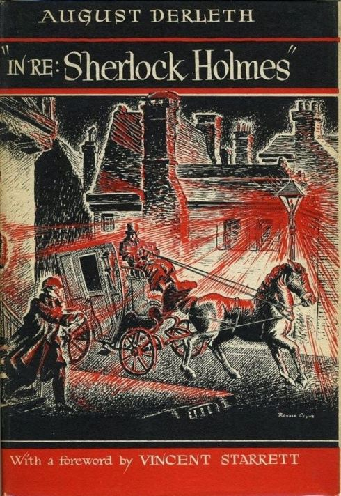 "August Derleth's ""In re: Sherlock Holmes"""
