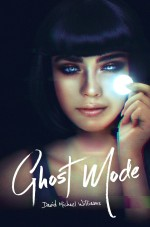 """Ghost Mode"" cover featuring a brunette woman in a black tank top holding up a glowing white coin"