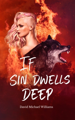 Paperback cover of If Sin Dwells Deep