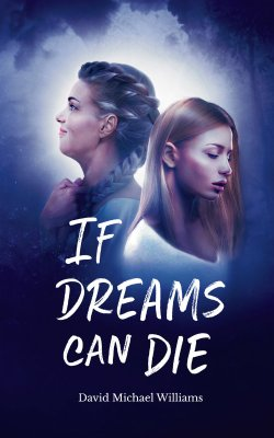 If Dreams Can Die book cover
